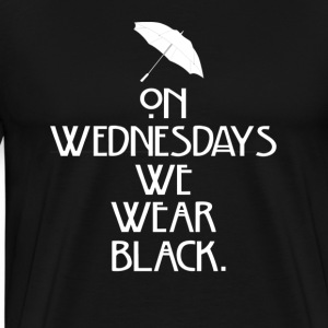 On Wednesdays We Wear Black - Men's Premium T-Shirt