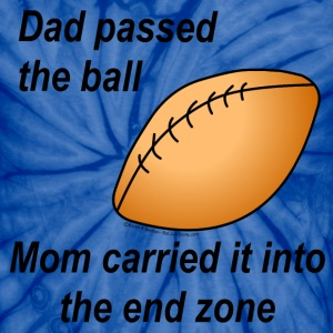 Dad Passed The Ball T-Shirts - Unisex Tie Dye T-Shirt