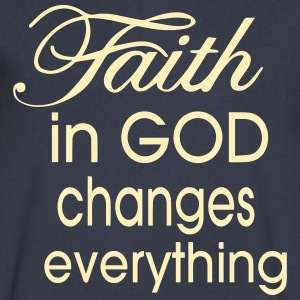 FAITH IN GOD CHANGES EVERYTHING T-Shirts - Men's V-Neck T-Shirt by Canvas