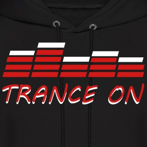 Trance On Hoodies - Men's Hoodie