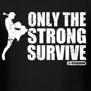 only_the_strong_survive T-Shirts - Men's T-Shirt