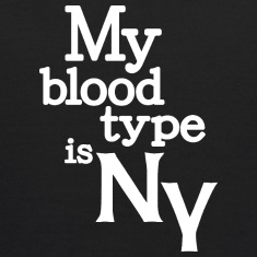 My Blood Type Is New York Clothing Apparel Shirts Sweatshirts