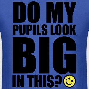 Big Pupils T-Shirts - Men's T-Shirt