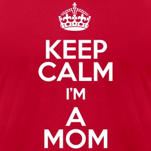 Keep Calm Mom T-Shirts - Men's T-Shirt by American Apparel