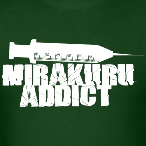 Mirakuru Addict - Men's T-Shirt