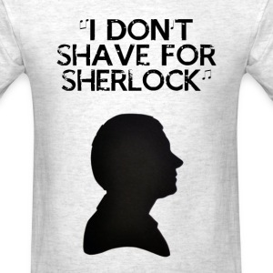 Shaving for Sherlock - Men's T-Shirt