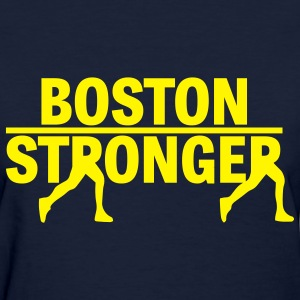 Boston Stronger - Women's T-Shirt