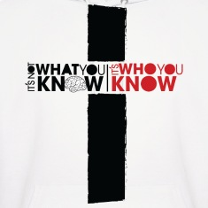Who You Know Hoodie