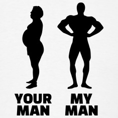 Your Man my Man T-Shirts