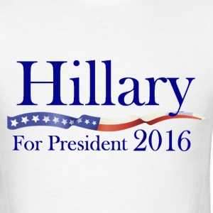 Hillary Clinton for President 2016 Election Shirt - Men's T-Shirt