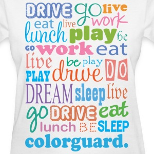 Colorguard Quote Women's T-Shirts - Women's T-Shirt