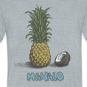MAHALO T-Shirts - Unisex Tri-Blend T-Shirt by American Apparel