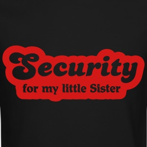 Security for my little sister Long Sleeve Shirts - Crewneck Sweatshirt