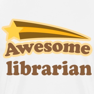Awesome Librarian T-Shirts - Men's Premium T-Shirt