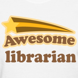 Awesome Librarian Women's T-Shirts - Women's T-Shirt
