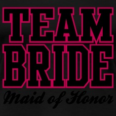 TEAM BRIDE: Maid of Honor Women's T-Shirts