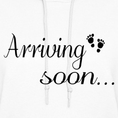 Arriving Soon Maternity Hoodies