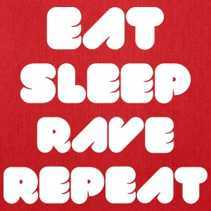 EAT SLEEP RAVE REPEAT Bags & backpacks - Tote Bag