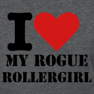 Design ~ I love my Rogue Rollergirl Tshirt
