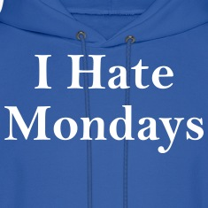 i hate mondays Hoodies