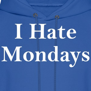 i hate mondays Hoodies - Men's Hoodie