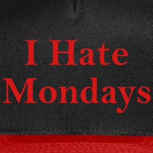 i hate mondays Caps - Snap-back Baseball Cap