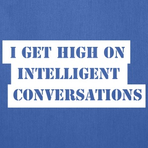 i get high on intelligent convers Bags & backpacks - Tote Bag