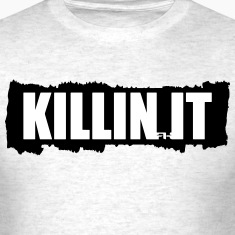 killin it tear T-Shirts