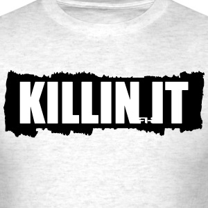 killin it tear T-Shirts - Men's T-Shirt