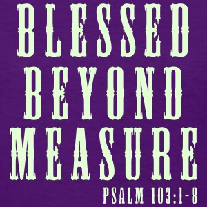 Blessed Beyond Measure Quotes QuotesGram Christian T Shirts