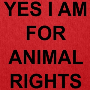 yes I am for animal rights Bags & backpacks - Tote Bag