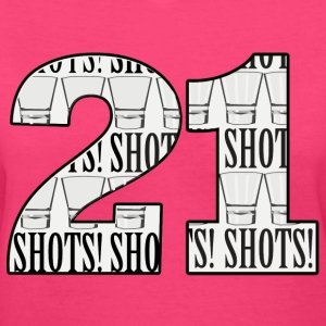 21 Shots - Women's V-Neck T-Shirt