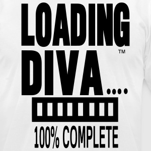 LOADING DIVA 100% COMPLETE - Men's T-Shirt by American Apparel