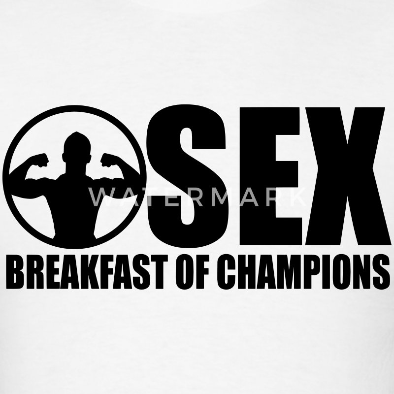 Sex, Breakfast of Champions - Men's T-Shirt