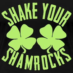 Shake Your Shamerocks Women's T-Shirts