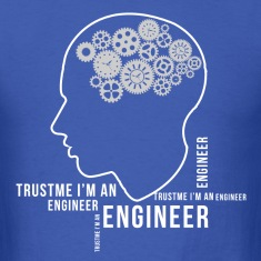 trust_me_im_an_engineer T-Shirts