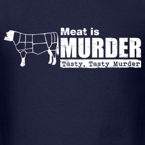 meat_is_murder T-Shirts - Men's T-Shirt