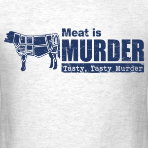 meat_is_murder_tasty_tasty_murder T-Shirts - Men's T-Shirt