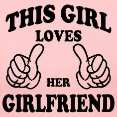 this girl loves her girlfriend Long Sleeve Shirts