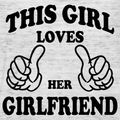 this girl loves her girlfriend Tanks
