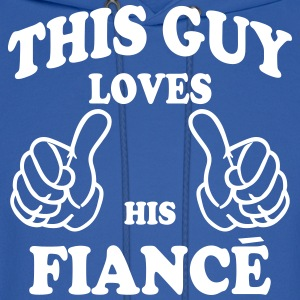 this guy loves his fiance Hoodies - Men's Hoodie