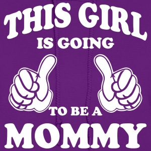 This Girl is going to be a Mommy Hoodies - Women's Hoodie