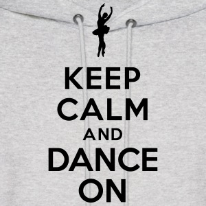 Keep calm and Dance On Hoodies - Men's Hoodie