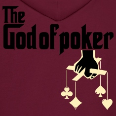 THE GOD OF POKER Hoodies
