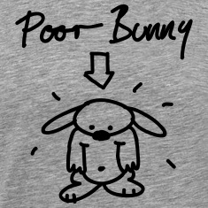 Poor Bunny T-Shirts