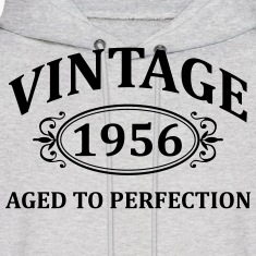 vintage 1956 aged to perfection Hoodies