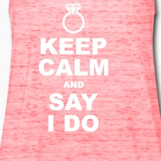 keep calm and say i do Tanks