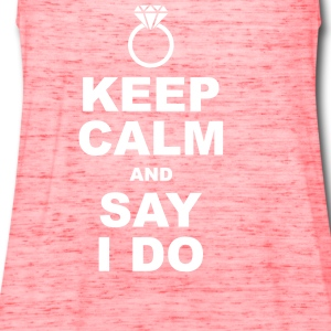 keep calm and say i do Tanks - Women's Flowy Tank Top by Bella