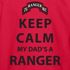 KEEP CALM MY DAD'S A RANGER Kids' Shirts