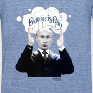 Putin: Everyone is Gay - Unisex Tri-Blend T-Shirt by American Apparel